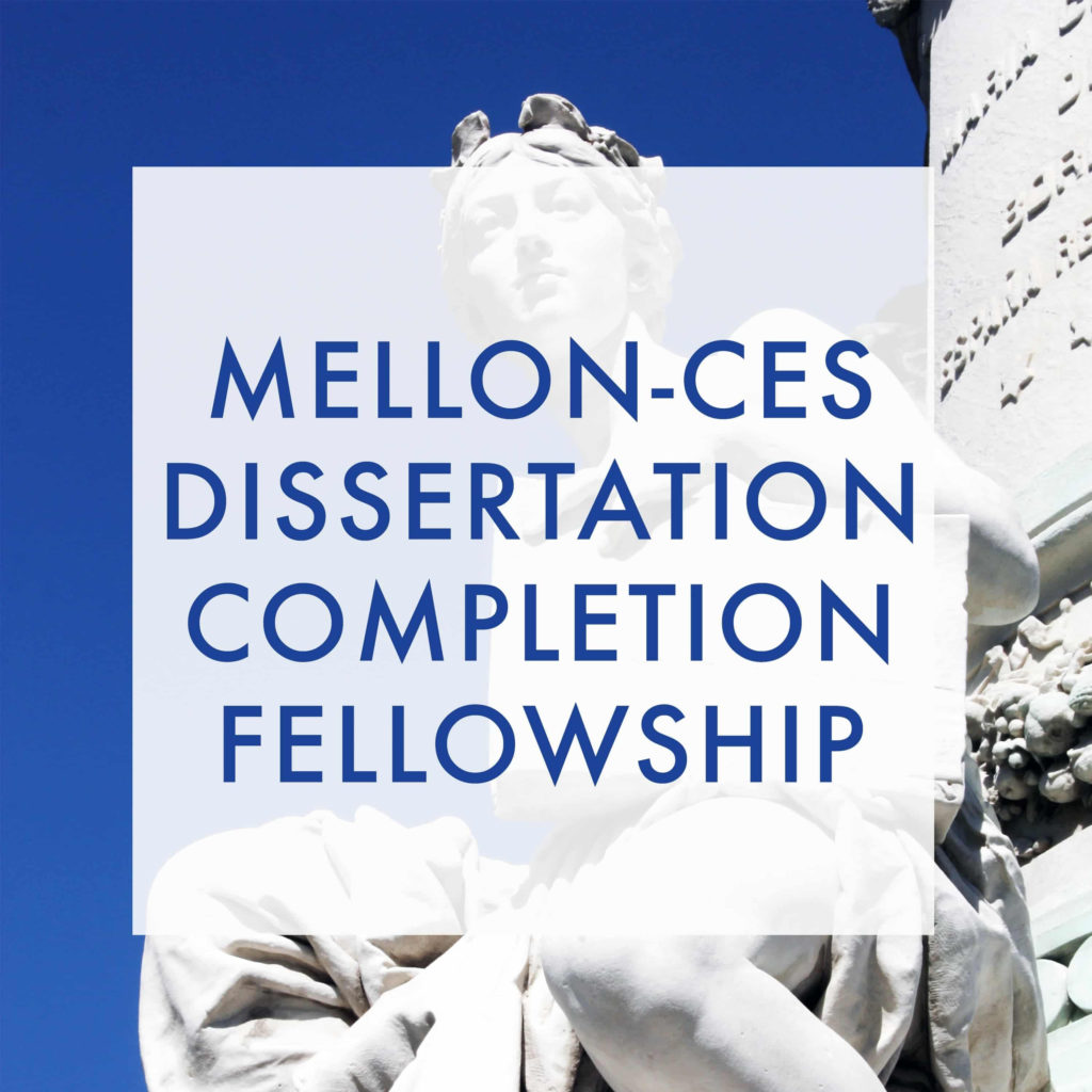 Mellon-CES Dissertation Completion Fellowships in European Studies | ProFellow